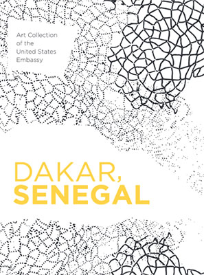 Catalog of the Collection of the United States Embassy Dakar