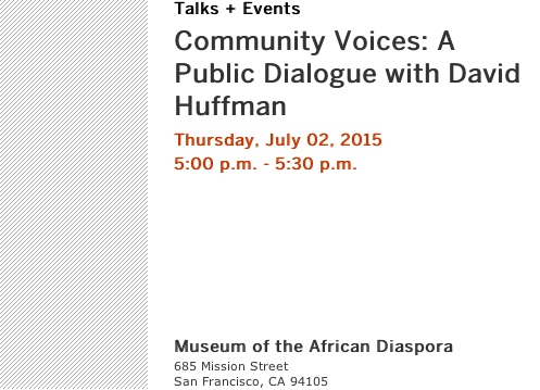 Event notice for Community Voices: A Public Dialogue David Huffman